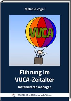 Führung im VUCA-Zeitalter von Vogel,  Melanie