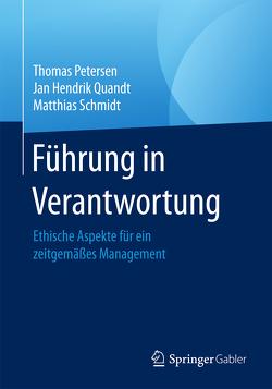 Führung in Verantwortung von Petersen,  Thomas, Quandt,  Jan Hendrik, Schmidt,  Matthias