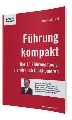 Führung kompakt von Hettl,  Matthias K.