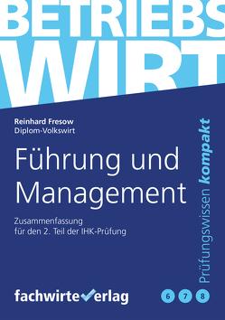Führung und Management von Fresow,  Reinhard