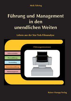 Führung und Management in den unendlichen Weiten von Führing,  Meik