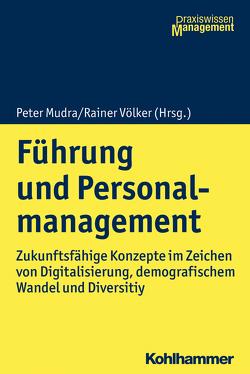 Führung und Personalmanagement von Mudra,  Peter, Völker,  Rainer
