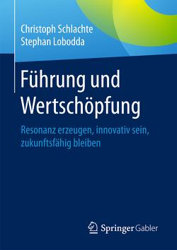 Führung und Wertschöpfung von Lobodda,  Stephan, Schlachte,  Christoph