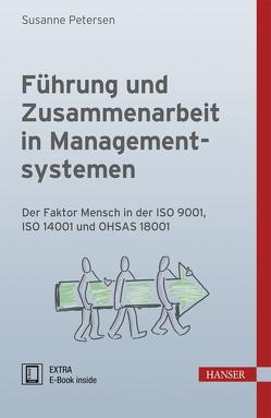 Führung und Zusammenarbeit in Managementsystemen von Petersen,  Susanne