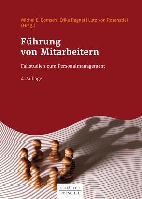 Führung von Mitarbeitern von Domsch,  Michel E., Regnet,  Erika, Rosenstiel,  Lutz von