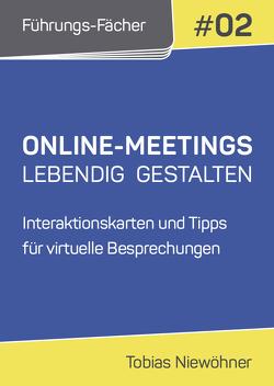 Führungs-Fächer: Online-Meetings lebendig gestalten von Niewöhner,  Tobias