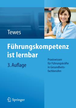Führungskompetenz ist lernbar von Tewes,  Renate