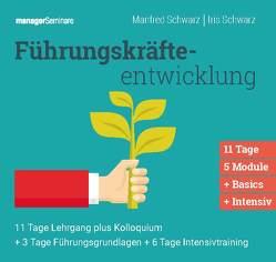 Führungskräfteentwicklung Gesamtpaket (Trainingskonzept) von Schwarz,  Iris, Schwarz,  Manfred
