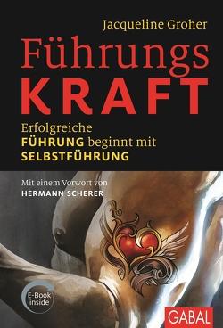 FührungsKRAFT von Groher,  Jacqueline, Scherer,  Hermann
