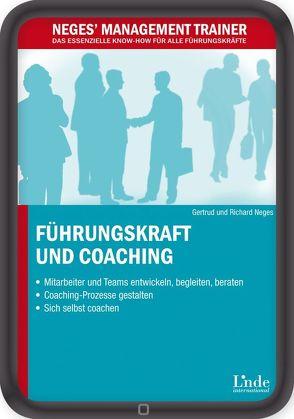 Führungskraft und Coaching von Neges,  Gertrud, Neges,  Richard