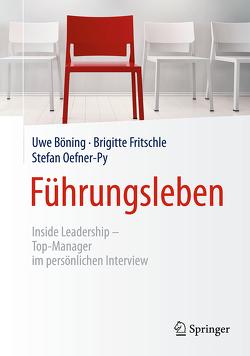 Führungsleben von Böning,  Uwe, Fritschle,  Brigitte, Oefner-Py,  Stefan