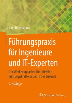 Führungspraxis für Ingenieure und IT-Experten von Rittershaus,  Axel