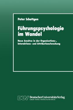 Führungspsychologie im Wandel von Schettgen,  Peter