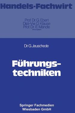 Führungstechniken von Jeuschede,  Gerhard