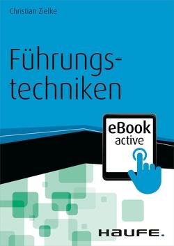 Führungstechniken – eBook active von Zielke,  Christian