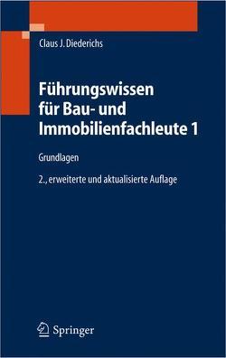 Führungswissen für Bau- und Immobilienfachleute 1 von Diederichs,  Claus Jürgen