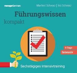 Führungswissen kompakt (Trainingskonzept) von Schwarz,  Iris, Schwarz,  Manfred