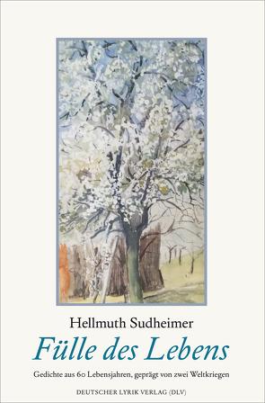 Fülle des Lebens von Sudheimer,  Hellmuth