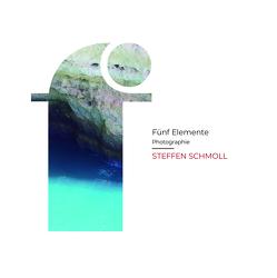 Fünf Elemente von Schmoll,  Steffen