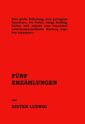 Fünf Erzählungen von Ludwig,  Dieter