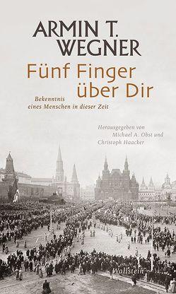 Fünf Finger über Dir von Haacker,  Christoph, Obst,  Michael A, Wegner,  Armin T.