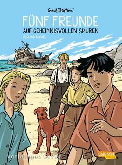 Fünf Freunde 3: Fünf Freunde auf geheimnisvollen Spuren von Béja, Blyton,  Enid, Nataël, von der Weppen,  Annette
