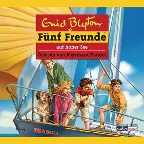 Fünf Freunde auf hoher See von Blyton,  Enid, Fendel,  Rosemarie