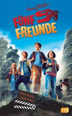 Fünf Freunde – Das Buch zum Film 05 von Blyton,  Enid