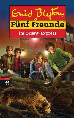 Fünf Freunde im Orient-Express von Blyton,  Enid, Förth,  Bernhard