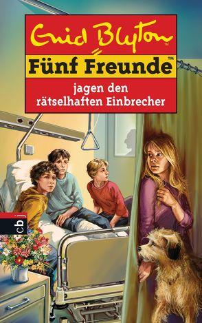 Fünf Freunde jagen den rätselhaften Einbrecher von Blyton,  Enid, Förth,  Bernhard