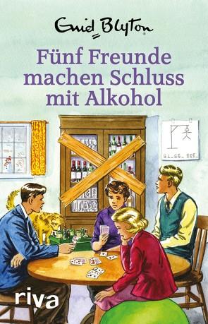 Fünf Freunde machen Schluss mit Alkohol von Vincent,  Bruno