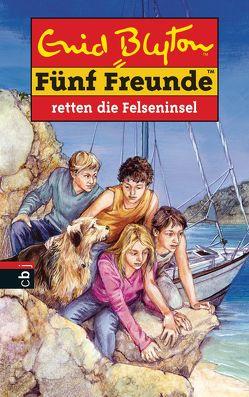 Fünf Freunde retten die Felseninsel von Blyton,  Enid, Christoph,  Silvia