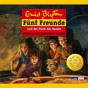 Fünf Freunde und der Fluch der Mumie von Blyton,  Enid, Christoph,  Silvia, Fendel,  Rosemarie