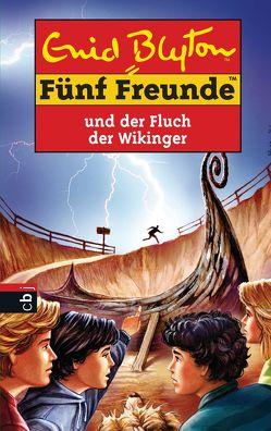Fünf Freunde und der Fluch der Wikinger von Blyton,  Enid, Förth,  Bernhard