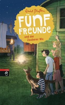 Fünf Freunde und der Zauberer Wu von Blyton,  Enid, Raidt,  Gerda, Schott,  Beatrice