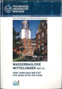 Fünf Jahre nach der Flut von Graw,  K U, Horlacher,  Hans B.