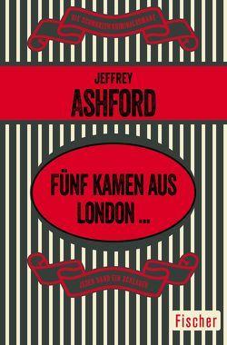 Fünf kamen aus London … von Ashford,  Jeffrey, Schmitz,  Rolf