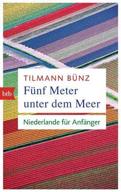 Fünf Meter unter dem Meer von Bünz,  Tilmann
