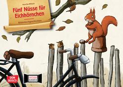 Fünf Nüsse für Eichhörnchen. Kamishibai Bildkartenset von Wilson,  Henrike
