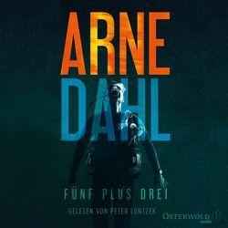 Fünf plus drei von Allenstein,  Ursel, Dahl,  Arne, Lontzek,  Peter
