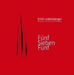 Fünf Sieben Fünf von Ledersberger,  Erich