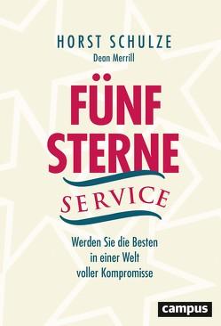 Fünf-Sterne-Service von Blanchard,  Ken, Merrill,  Dean, Reimers,  Kirsten, Schulze,  Horst