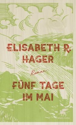 Fünf Tage im Mai von Hager,  Elisabeth