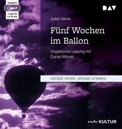 Fünf Wochen im Ballon von Minetti,  Daniel, Verne,  Jules
