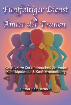 Fünffältiger Dienst & Ämter der Frauen von Herbold,  Udo