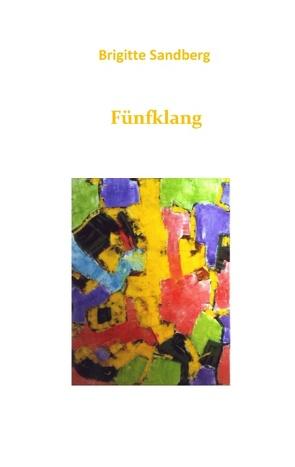Fünfklang von Sandberg,  Brigitte