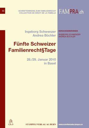 Fünfte Schweizer Familienrecht§Tage von Büchler,  Andrea, Schwenzer,  Ingeborg
