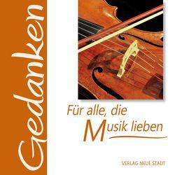 Für alle, die Musik lieben von Hartl,  Gabriele