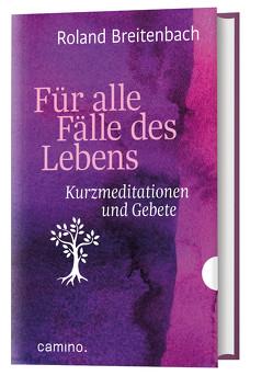 Für alle Fälle des Lebens von Breitenbach,  Roland