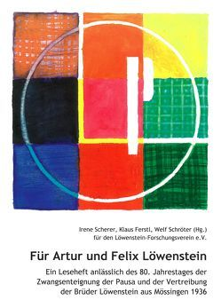 Für Artur und Felix Löwenstein von Ferstl,  Klaus, Scherer,  Irene, Schröter,  Welf